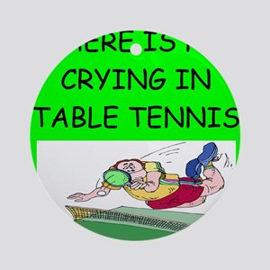 table tennis gifts Ornament (Round)