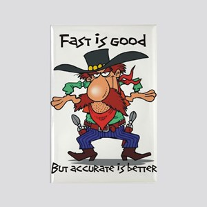 fast is good Rectangle Magnet