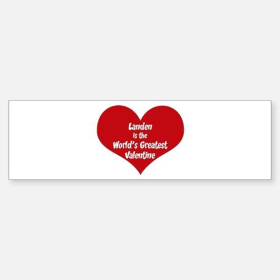 Greatest Valentine: Landen Bumper Bumper Bumper Sticker