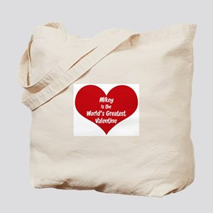 Greatest Valentine: Mikey Tote Bag