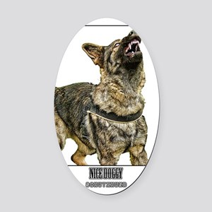 nice doggy Oval Car Magnet