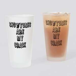 SHOWTUNES ARE MY Drinking Glass