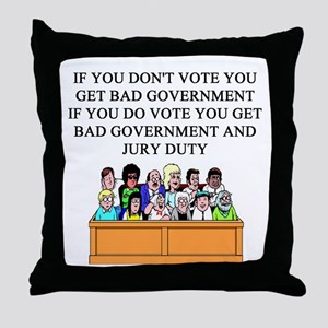 election jury duty gifts apparel Throw Pillow