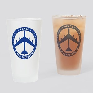 Peace Is Our Profession - B-52H Blu Drinking Glass