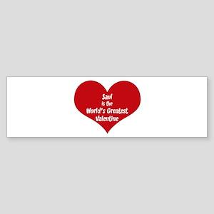 Greatest Valentine: Saul Bumper Sticker
