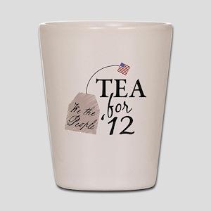 tea for 12 Shot Glass