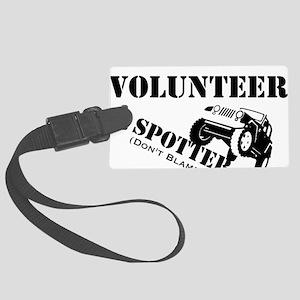 Volunteer Spotter BLACK Large Luggage Tag