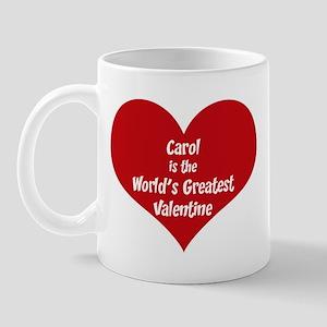 Greatest Valentine: Carol Mug