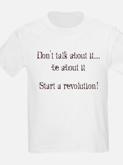 Start a Revolution! Kids T-Shirt