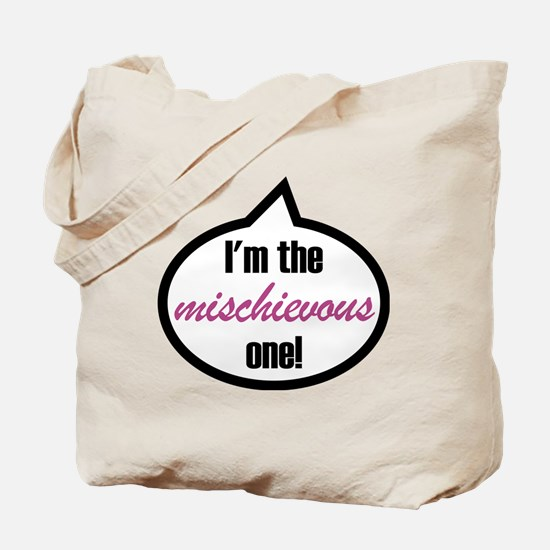 Im_the_mischievous Tote Bag