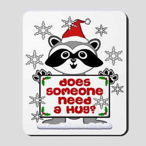NEED A HUG RACCOON best Mousepad
