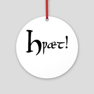 Hwaet! Ornament (Round)