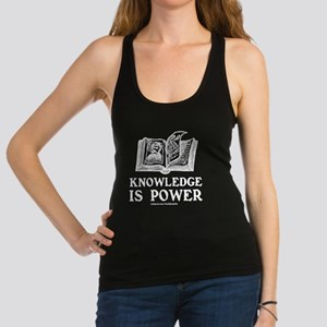 knowledge is power (dark) Racerback Tank Top