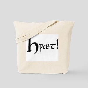 Hwaet! Tote Bag