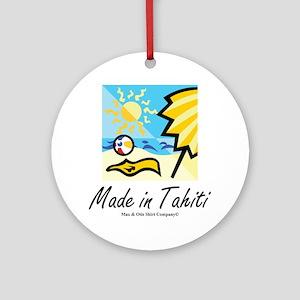 made-in-tahiti Round Ornament