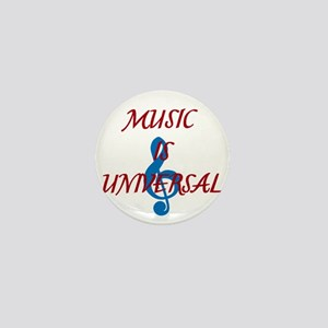 Music is Universal Mini Button