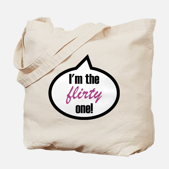 Im_the_flirty Tote Bag