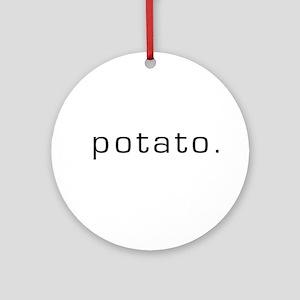 Potato Ornament (Round)