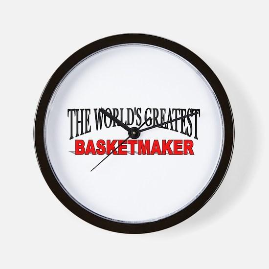 """The World's Greatest Basketmaker"" Wall Clock"