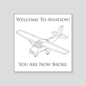 "Aviation Broke Black Text Square Sticker 3"" x 3"""