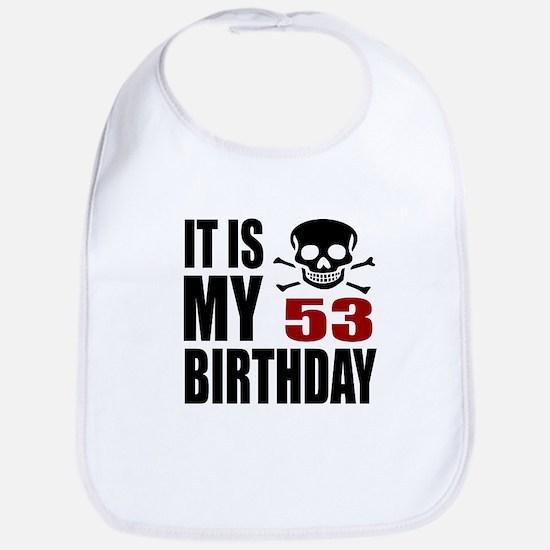It Is My 53 Birthday Cotton Baby Bib
