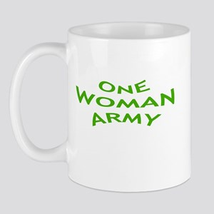 ONE WOMAN ARMY Mug