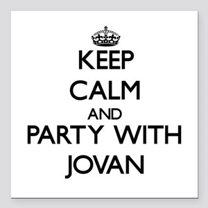Keep Calm and Party with Jovan Square Car Magnet 3