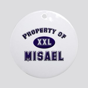 Property of misael Ornament (Round)