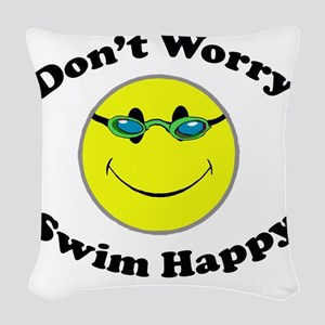 Don't Worry Swim Happy Woven Throw Pillow