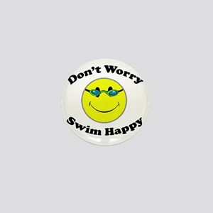 Don't Worry Swim Happy Mini Button