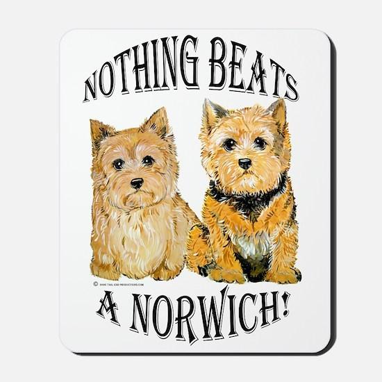 Nothing Beats a Norwich Terri Mousepad