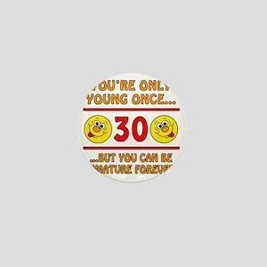 Immature30 Mini Button