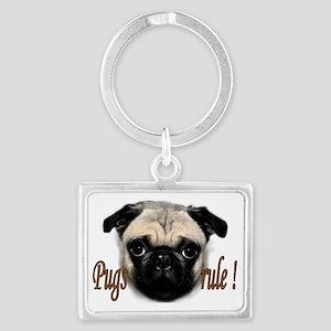 pugs rule Landscape Keychain