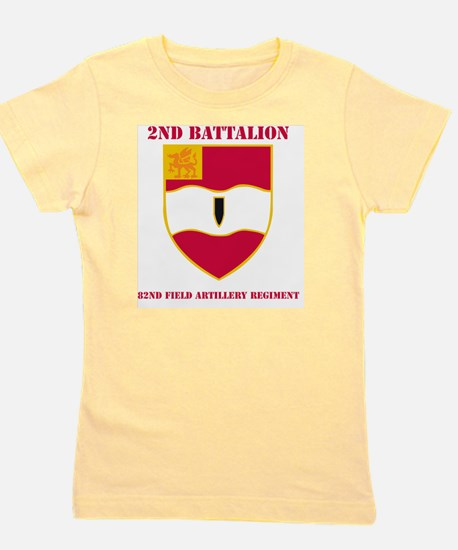 2-82ND F.A. RGT Girl's Tee