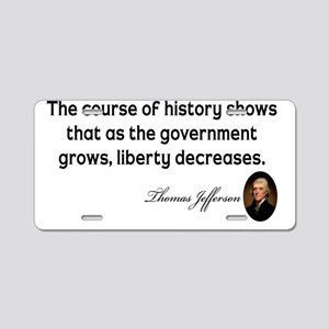 Jefferson-course-of-history Aluminum License Plate