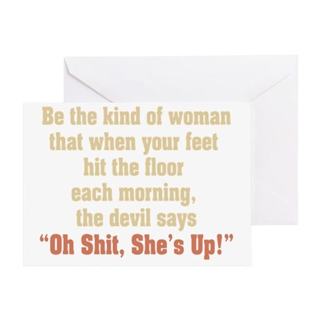 be the kind of woman Greeting Card