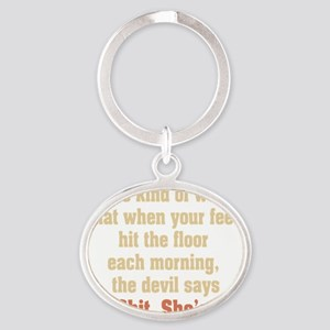 be the kind of woman Oval Keychain