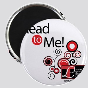 read to me shirt Magnet