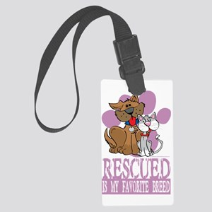 Rescued-Is-My-Favorite-Breed-blk Large Luggage Tag