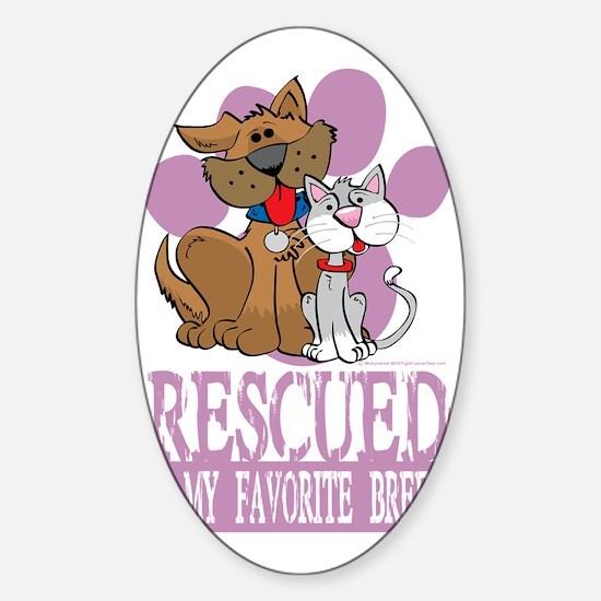 Rescued-Is-My-Favorite-Breed-blk Sticker (Oval)