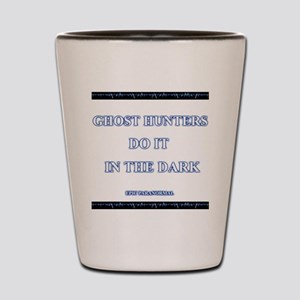gh_doitdark_wh Shot Glass