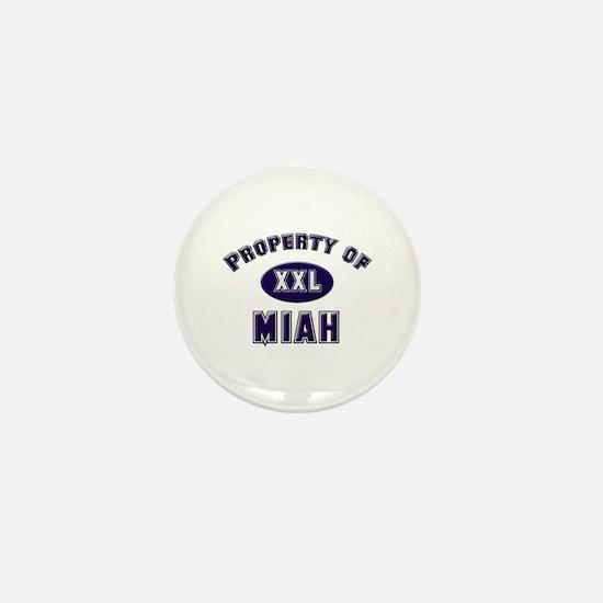 Property of miah Mini Button