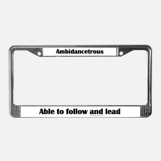 Ambidancetrous License Plate Frame