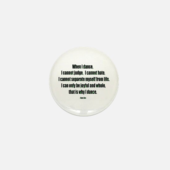 Why I Dance Mini Button (10 pack)