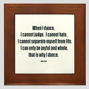 Why I Dance Framed Tile