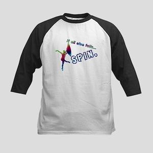 If all else fails... SPIN. Kids Baseball Jersey