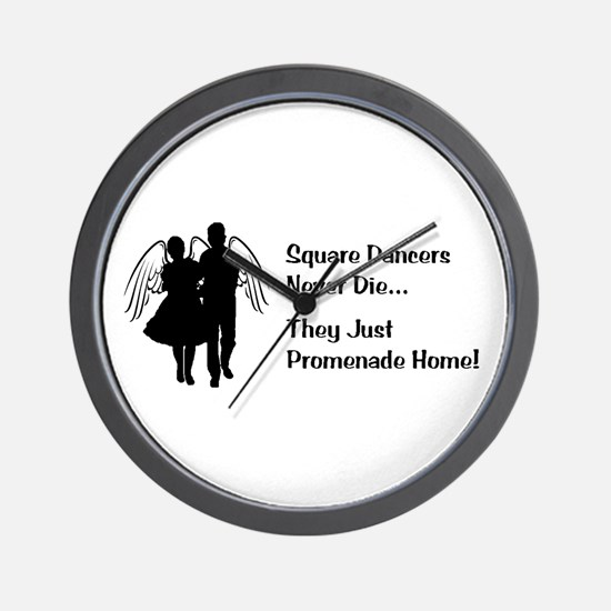 Square Dancers Never Die Wall Clock