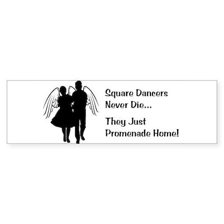 Square Dancers Never Die Sticker (Bumper)