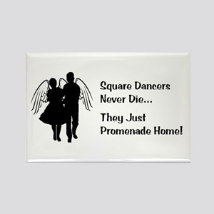 Square Dancers Never Die Rectangle Magnet