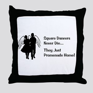 Square Dancers Never Die Throw Pillow